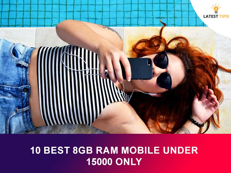 10 Best 8GB Ram Mobile Under 15000 Only
