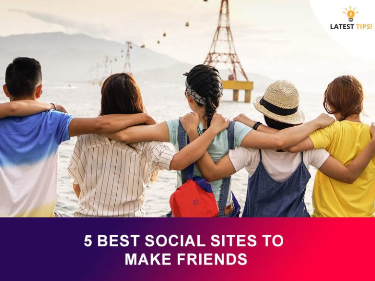 5 Best Social Sites To Make Friends