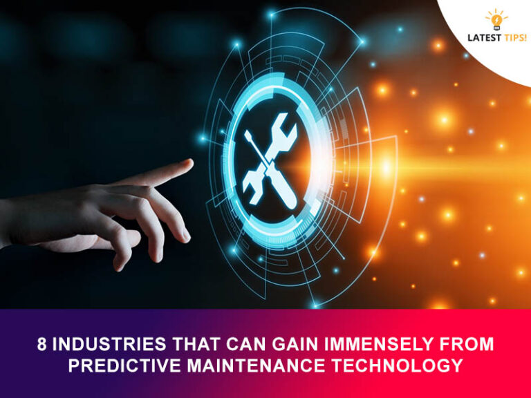 8 Industries That Can Gain Immensely From Predictive Maintenance Technology