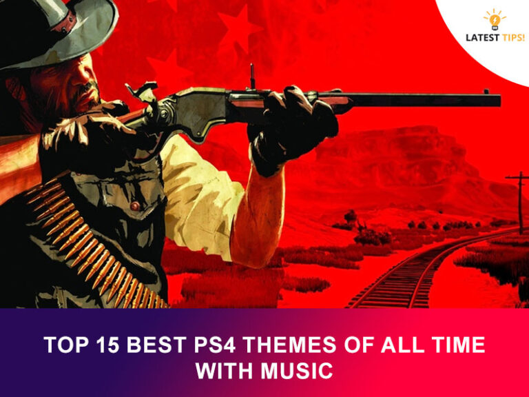 Top 15 Best PS4 Themes of All Time With Music 2021
